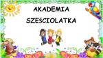 Akademia sześciolatka